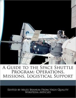 A Guide To The Space Shuttle Program