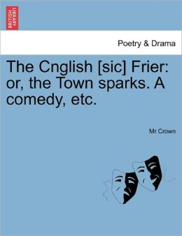 The Cnglish [Sic] Frier