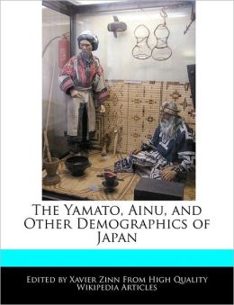 The Yamato, Ainu, and Other Demographics of Japan
