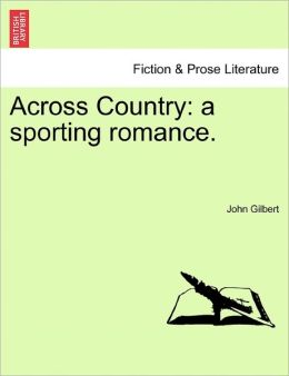 Across Country: a sporting romance.