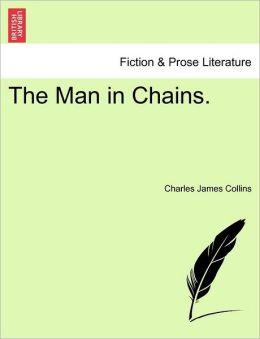The Man In Chains.