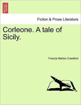 Corleone. A Tale Of Sicily.