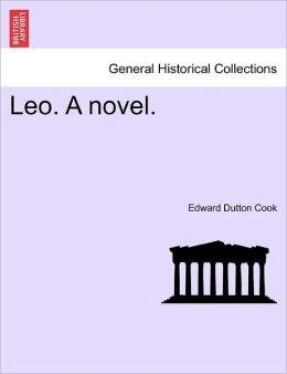 Leo. A Novel.