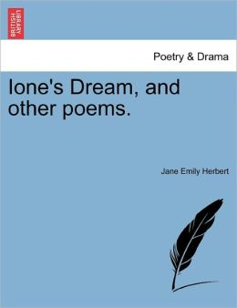 Ione's Dream, And Other Poems.