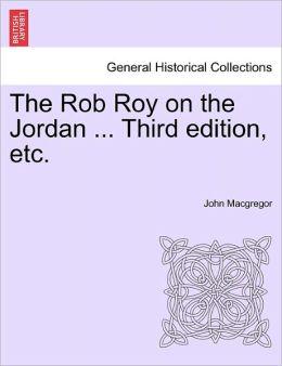 The Rob Roy on the Jordan ... Third edition, etc.