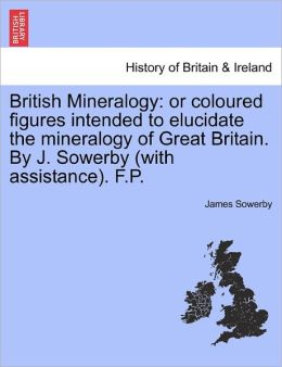 British Mineralogy