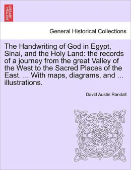 The Handwriting Of God In Egypt, Sinai, And The Holy Land