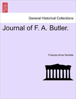 Journal Of F. A. Butler.