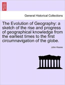 The Evolution Of Geography
