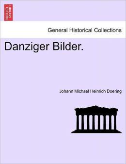 Danziger Bilder.