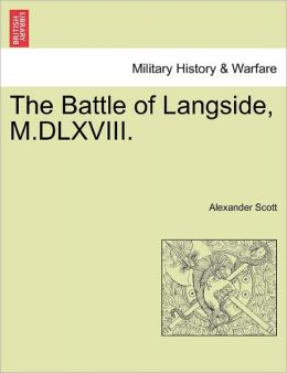 The Battle Of Langside, M.Dlxviii.