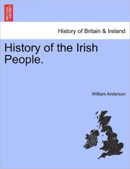History Of The Irish People.