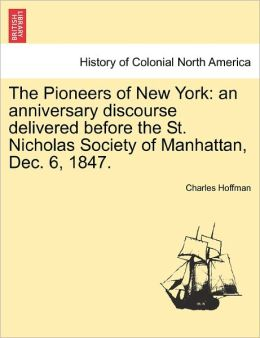 The Pioneers Of New York