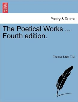 The Poetical Works ... Fourth Edition.