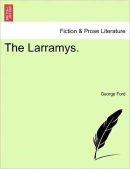 The Larramys.