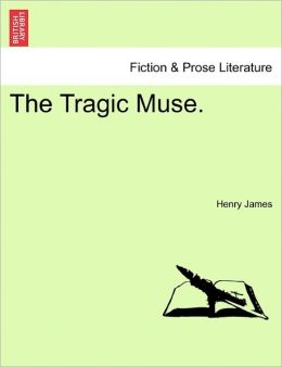 The Tragic Muse.