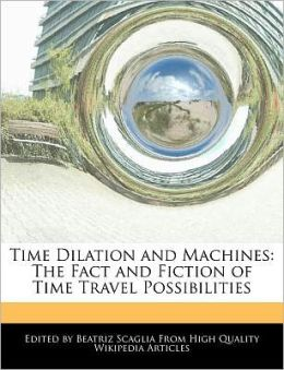 Time Dilation And Machines