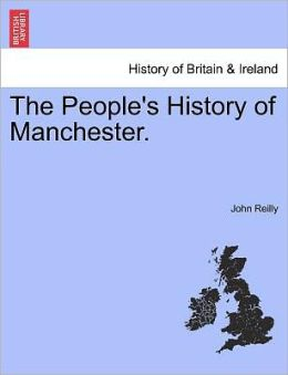 The People's History Of Manchester.