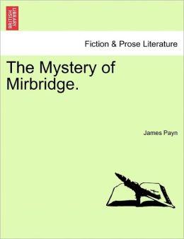 The Mystery Of Mirbridge.