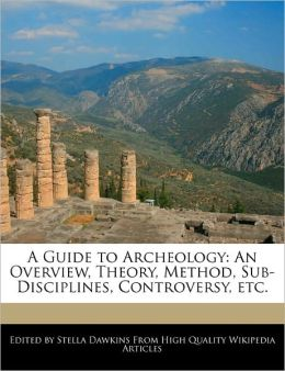 A Guide To Archeology