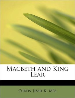 Macbeth And King Lear