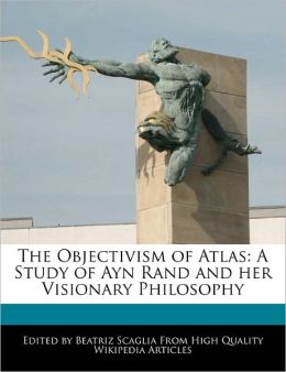 The Objectivism Of Atlas