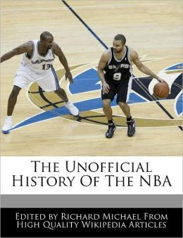 The Unofficial History Of The Nba