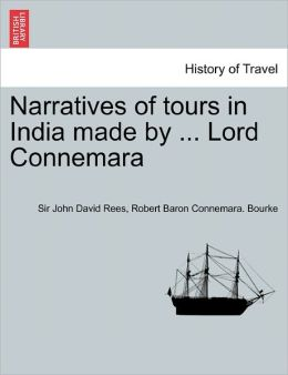 Narratives Of Tours In India Made By ... Lord Connemara