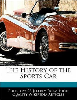 The History Of The Sports Car