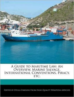 A Guide To Maritime Law