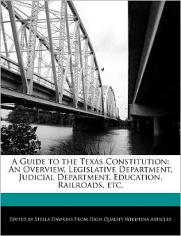 A Guide To The Texas Constitution