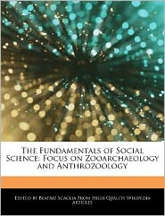 The Fundamentals of Social Science: Focus on Zooarchaeology and Anthrozoology