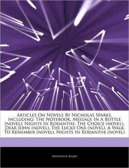 Articles On Novels By Nicholas Sparks, Including