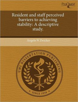 Resident And Staff Perceived Barriers To Achieving Stability