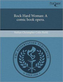 Rock Hard Woman