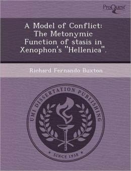 A Model of Conflict: The Metonymic Function of stasis in Xenophon's