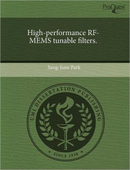 High-Performance Rf-Mems Tunable Filters.