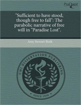 Sufficient To Have Stood, Though Free To Fall