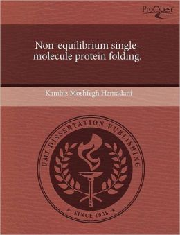 Non-Equilibrium Single-Molecule Protein Folding.