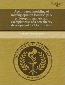Agent-Based Modeling Of Nursing Opinion Leadership