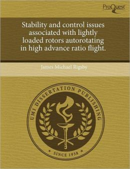 Stability and control issues associated with lightly loaded rotors autorotating in high advance ratio flight.