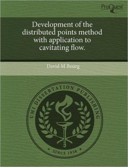 Development of the distributed points method with application to cavitating flow.