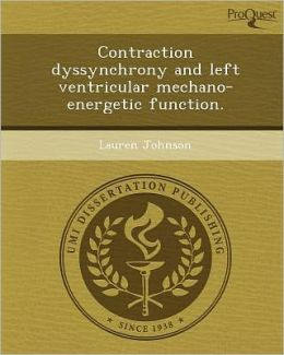 Contraction dyssynchrony and left ventricular mechano-energetic function.