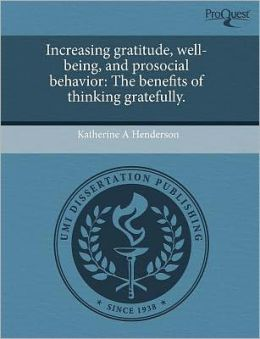 Increasing Gratitude, Well-Being, And Prosocial Behavior