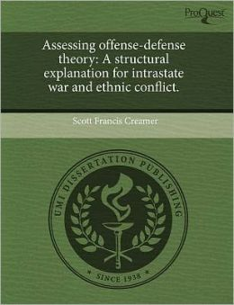 Assessing Offense-Defense Theory