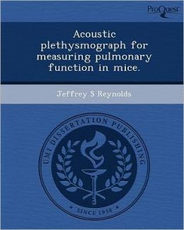 Acoustic plethysmograph for measuring pulmonary function in mice.