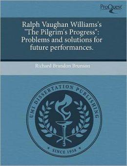 Ralph Vaughan Williams's The Pilgrim's Progress