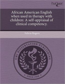 African American English When Used In Therapy With Children