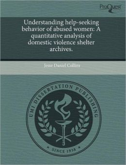 Understanding Help-Seeking Behavior Of Abused Women