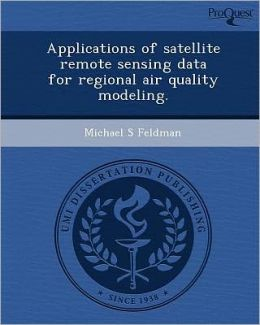 Applications of satellite remote sensing data for regional air quality modeling.